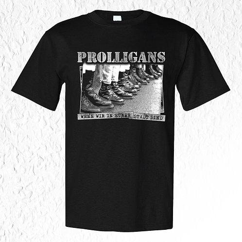 Prolligans - Wenn wir in eurer Stadt sind T-Shirt