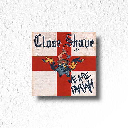 Close Shave - We are pariah, CD