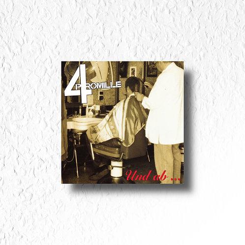 4 Promille - ..und ab!, CD