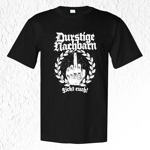 Durstige Nachbarn - Fickt euch! T-Shirt