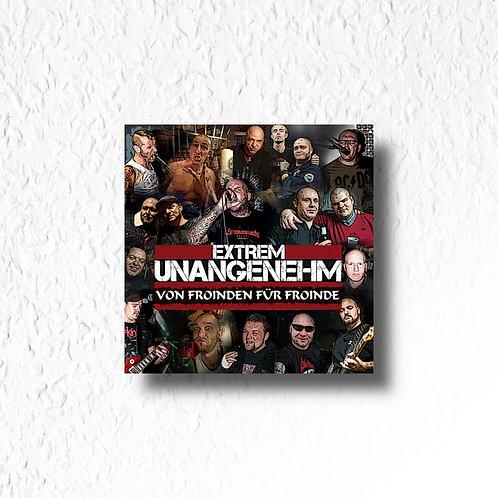 Extrem Unangenehm - Von Froinden für Froinde, CD