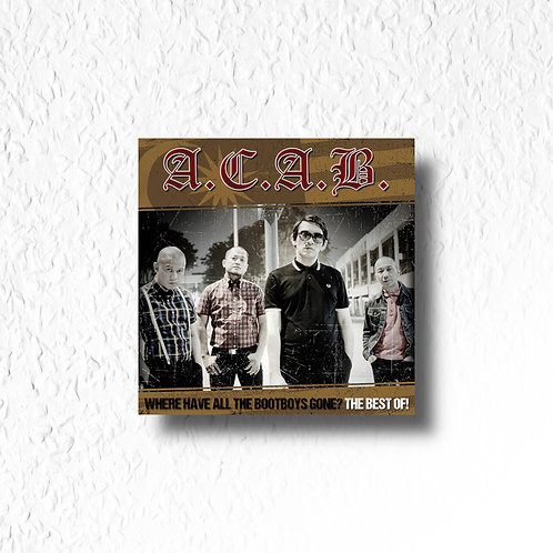 A.C.A.B. - Where have all the Bootboys gone, CD