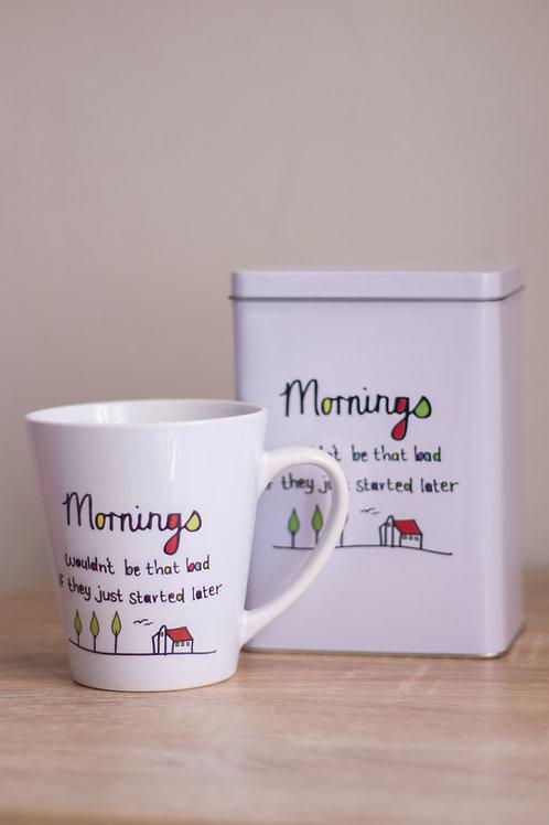 Tin & Mug Mornings wouldn't be that bad