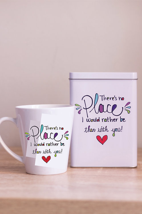 Tin & Mug There is no place