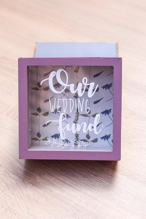Money BOX our wedding fund