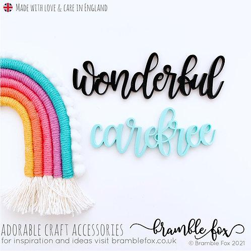 Wonderful & Carefree