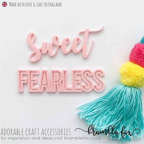 Sweet Fearless