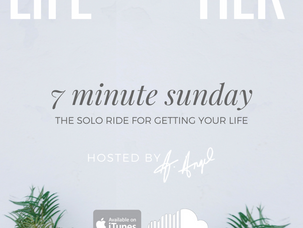 Podcast: 7 Minute Sunday...The Solo Ride For Getting Your Life