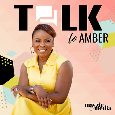 Talk to Amber Podcast by Mayzie Media.pn