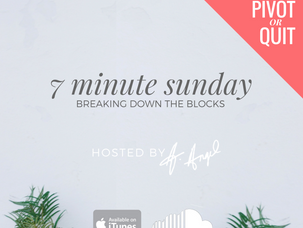 Podcast: 7 Minute Sunday...Breaking Down the Blocks