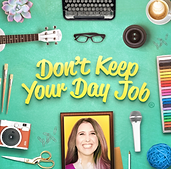 Don't Keep Your Day Job Podcast ft Ahyia