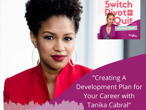 NEW Cracking Corporate Series -  Creating A Development Plan for Your Career with Tanika Cabral