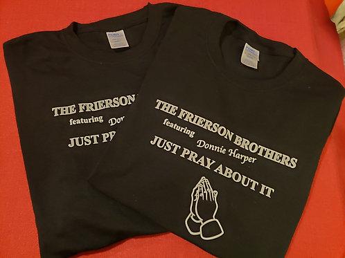 Pray About It T-shirt