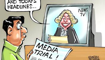 Media Trial - The Judgement before Judge