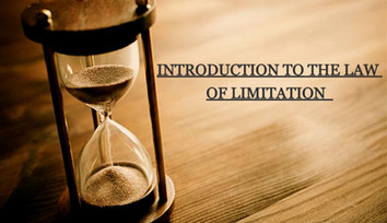 Introduction to the law of Limitation