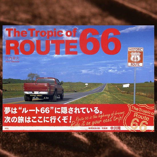 The Tropic of ROUTE 66 ― ルート66回帰線