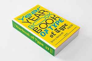 'Yearbook Of Type' Is An Overview Of Recently Published Typefaces