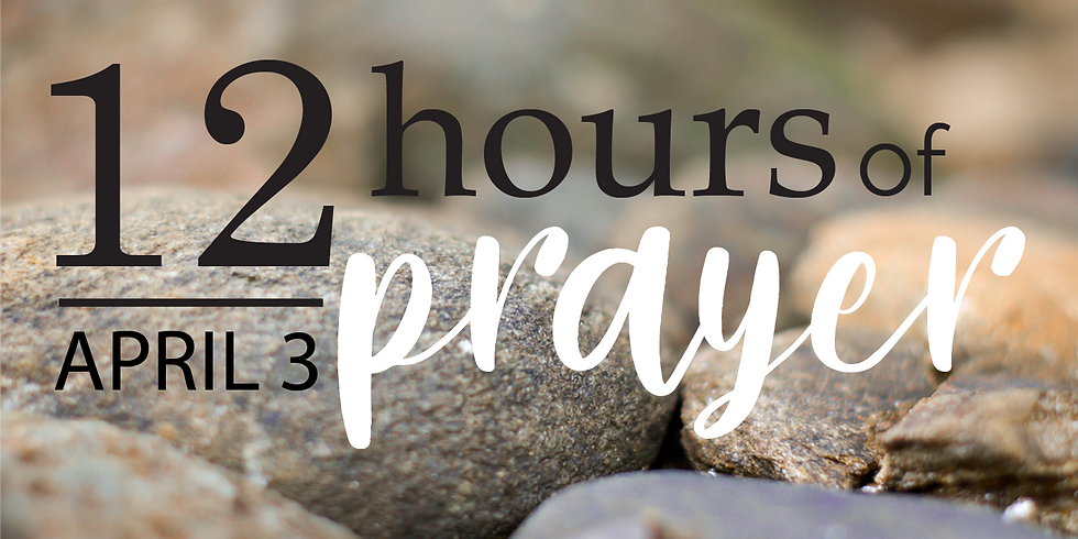 12 Hours of Prayer