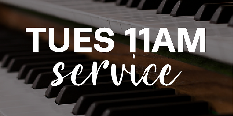 Tuesday 11am Service - 20th October