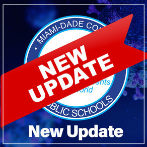 MIAMI-DADE PUBLIC SCHOOLS REOPENING UPDATE