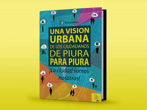 """Presentarán el libro """"Visión Urbana – Piura al 2032"""""""