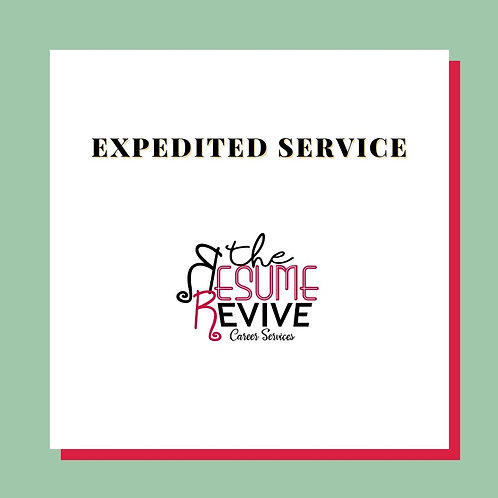 Expedited Services-Need your resume in a hurry?