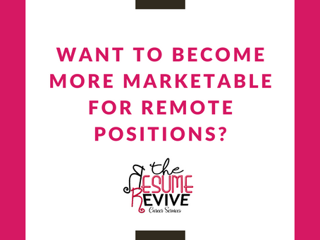 Want to become more marketable for remote positions?