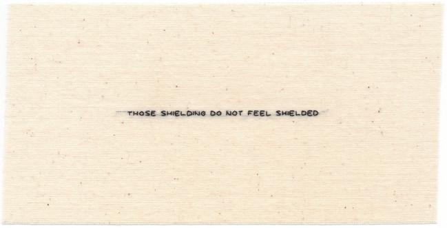 43. Those Shielding Do Not Feel Shielded