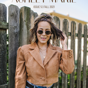 Welcome to the 2021 Fall Edition of Ashley Marie, my digital magazine