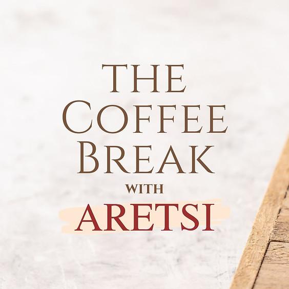 The coffee break with ARETSI