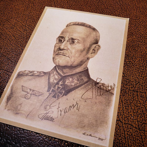 Generaloberst Franz Halder - reproduction of autographed postcard from Third Reich.