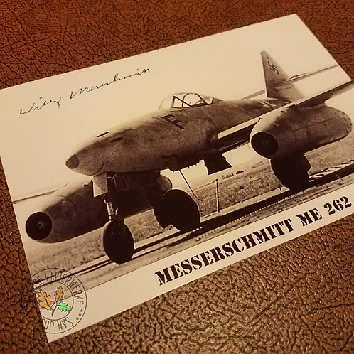 Reproduction of autographed photograph of the first jet fighter - German Me-262 signed by Willi Messerschmitt himself