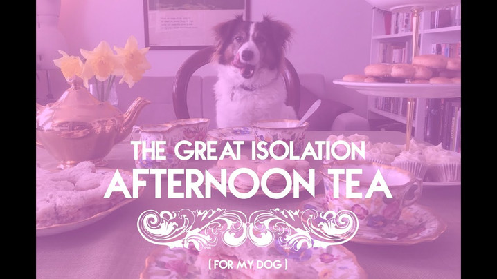 The Great Isolation Afternon Tea