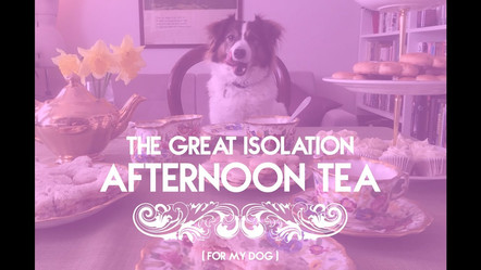 The Great Isolation Afternon Tea