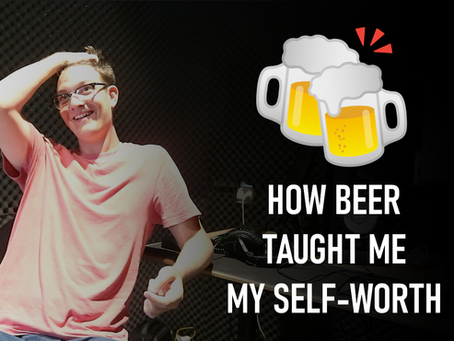 Hot Beer, Cold Beer - A story of self-worth