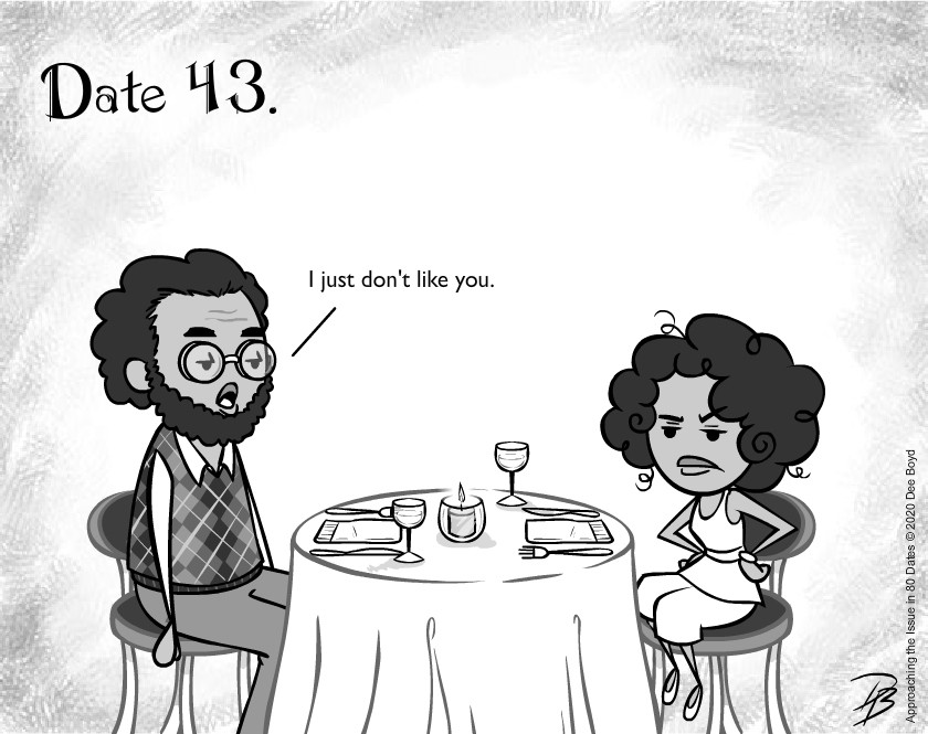 Date 43 - Mr. Disagreeable