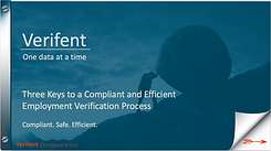Webinar: Three Keys to a Compliant and Efficient Employment Verification Process