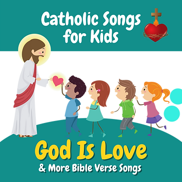 God Is Love & More Bible Verse Songs.png