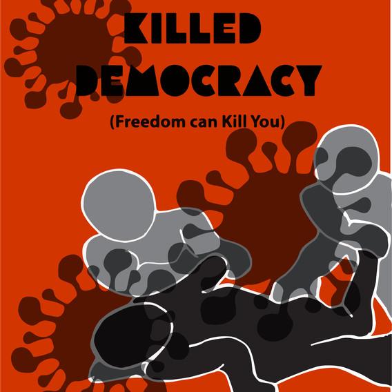 The Virus That Killed Democracy