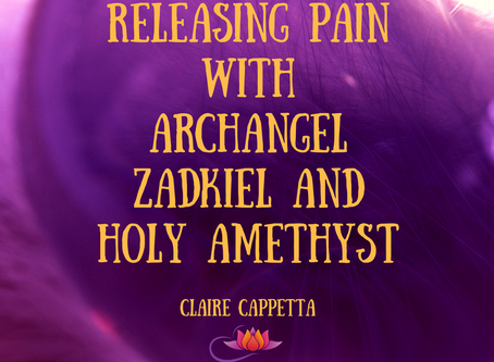 Releasing Pain with Archangel Zadkiel and Holy Amethyst