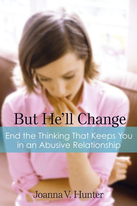 But He'll Change by Joanna V. Hunter