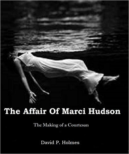 The Affair of Marci Hudson