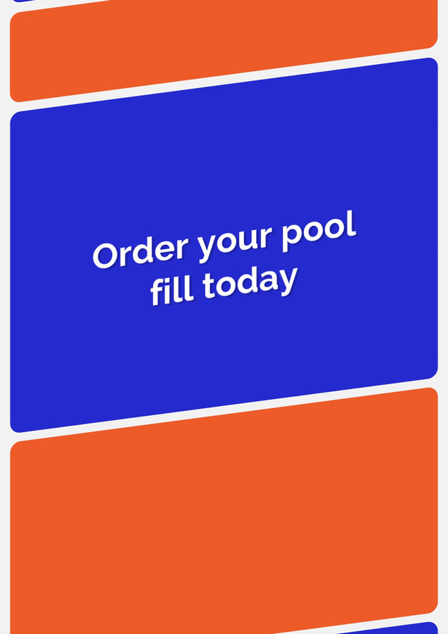 We fill your pool with fresh sparkling p