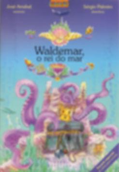 Waldemar, o rei do mar