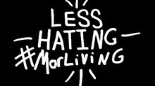 Less Hating #MorLiving life style brand!