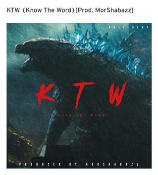 KTW (Know The Word)[Prod. MorShabazz]