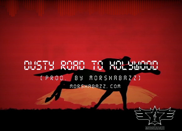 Dusty Road To Hollywood [Prod. by MorShabazz] _ Exclusive