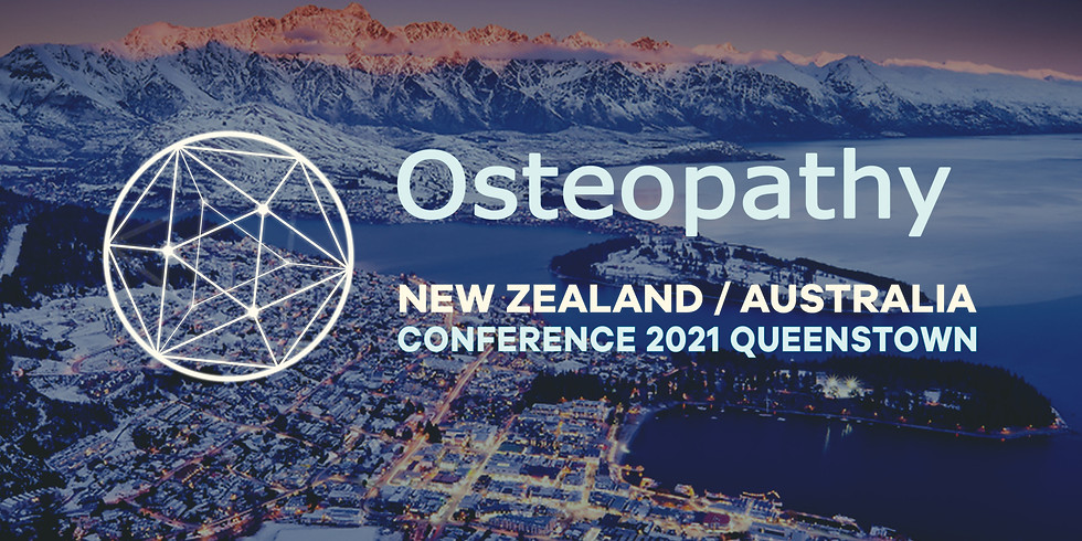 """New Zealand / Australia Osteopathy Conference 2021, Queenstown - """"Connection"""""""