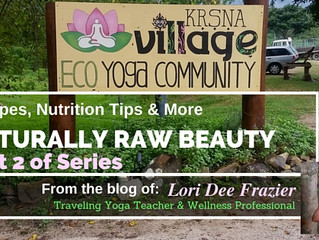 Naturally Raw Beauty-Part 2           Release Your Culinary Genius