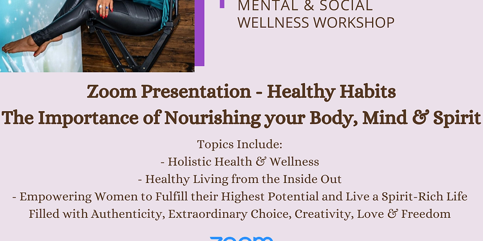 Healthy Habits: The Importance of Nourishing your Body, Mind and Spirit
